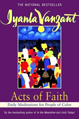 Acts Of Faith, Iyanla Vanzant