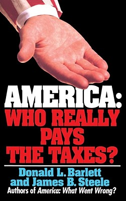 Image for America: Who Really Pays the Taxes?