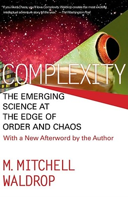Image for Complexity : The Emerging Science at the Edge of Order and Chaos