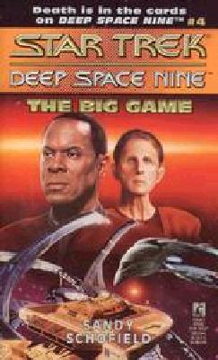 Image for The Big Game (Star Trek Deep Space Nine, No 4)