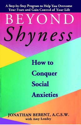 Image for Beyond Shyness: How to Conquer Social Anxieties