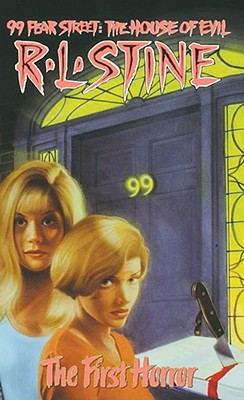 Image for FIRST HORROR, THE 99 FEAR ST. HOUSE OF