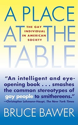 Image for PLACE AT THE TABLE, A GAY INDIVIDUAL IN AMERICA