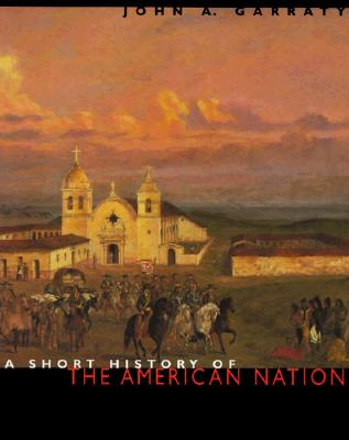 Image for A Short History of the American Nation/2 Volumes in 1