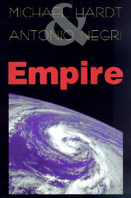 Empire, Hardt, Michael; Negri, Antonio