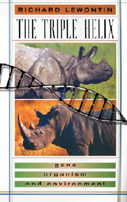 The Triple Helix: Gene, Organism, and Environment, Richard Lewontin