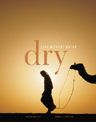 Image for Dry: Life Without Water