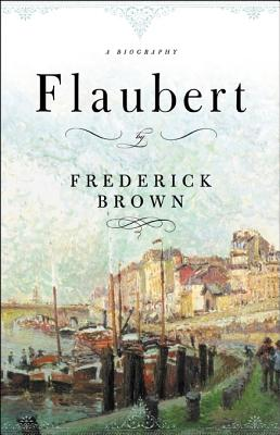 Image for Flaubert: A Biography (First Paperback Edition)