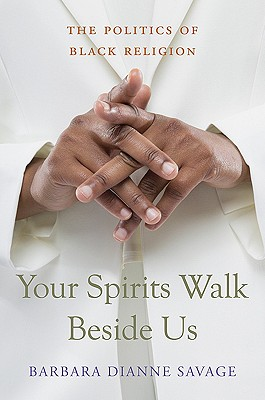 Your Spirits Walk Beside Us, Barbara Dianne Savage