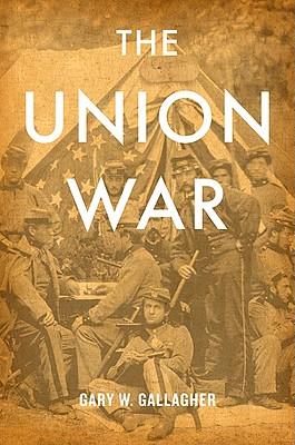 The Union War, Gallagher, Gary W.