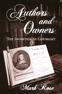 Image for Authors and Owners: The Invention of Copyright