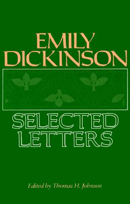Emily Dickinson: Selected Letters, Dickinson, Emily