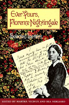 Image for Ever Yours, Florence Nightingale: Selected Letters