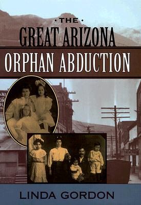 Image for The Great Arizona Orphan Abduction