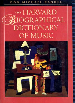 Image for The Harvard Biographical Dictionary of Music (Harvard University Press Reference Library)