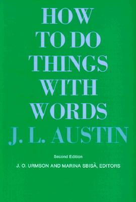Image for HOW TO DO THINGS WITH WORDS