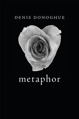 Metaphor, Denis Donoghue