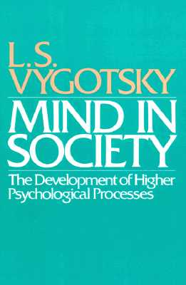 Image for Mind in Society: The Development of Higher Psychological Processes