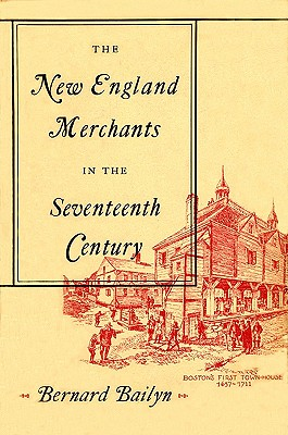 Image for New England Merchants in the Seventeenth Century