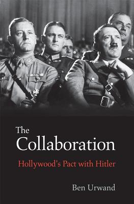 Image for Collaboration: Hollywood's Pact with Hitler