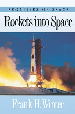 Rockets into Space (Frontiers of Space), Winter, Frank