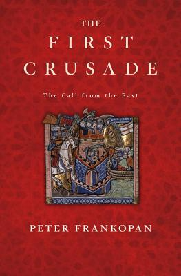 Image for The First Crusade: The Call from the East
