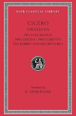 Image for Cicero IX: Pro Lege Manilia/Pro Caecina/Pro Cluentio/Pro Rabirio Perduellionis Reo (Loeb Classical Library No. 198)