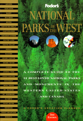 Image for National Parks of the West: A Complete Guide to the 31 Best-Loved Parks and Monuments in the Western United States and Canada (Serial)
