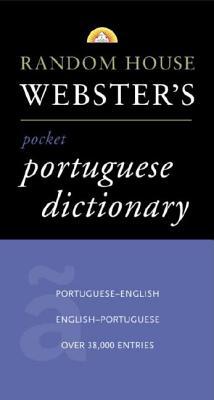 Random House Webster's Pocket Portuguese Dictionary (Best-Selling Random House Webster's Pocket Reference), Random House