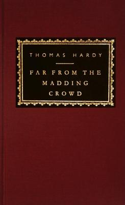 Far From the Madding Crowd (Everyman's Library), Hardy, Thomas