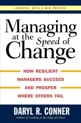 Managing At the Speed of Change, Conner, Daryl R.