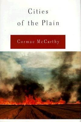 Cities of the Plain (Vol III the Border Trilogy), McCarthy, Cormac
