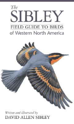 Image for The Sibley Field Guide to Birds of Western North America