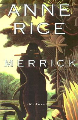 Image for Merrick (Vampire Chronicles)