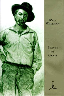 Leaves of Grass: The 'Death-Bed' Edition (Modern Library), ROGER ASSELINEAU