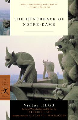 The Hunchback of Notre-Dame (Modern Library Classics), Victor Hugo