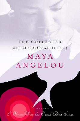 Image for The Collected Autobiographies of Maya Angelou (Modern Library (Hardcover))
