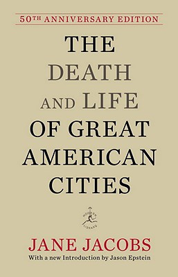 Image for The Death and Life of Great American Cities: 50th Anniversary Edition