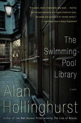 "The Swimming-Pool Library, ""Hollinghurst, Alan"""