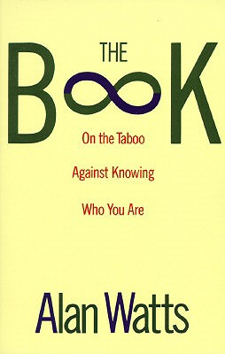 Image for The Book: On the Taboo Against Knowing Who You Are