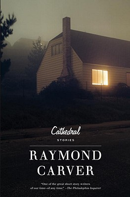 Cathedral, Carver, Raymond