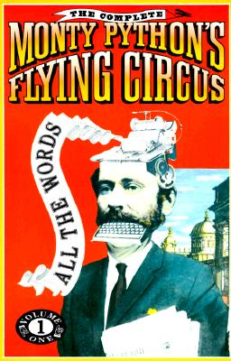 Image for The Complete Monty Python's Flying Circus; All the Words Volume One