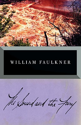 The Sound and the Fury (Vintage International), WILLIAM FAULKNER