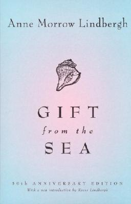 Gift from the Sea: 50th-Anniversary Edition, Lindbergh, Anne Morrow