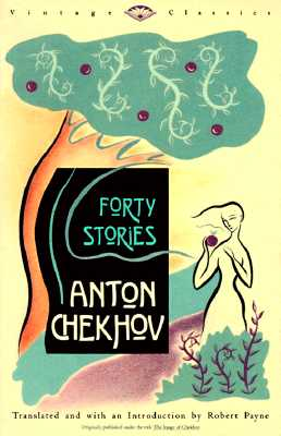 Forty Stories, ANTON PAVLOVICH CHEKHOV, ROBERT PAYNE