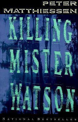 Killing Mister Watson, Matthiessen, Peter