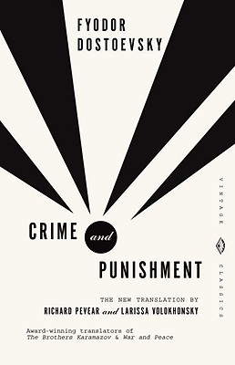 Crime and Punishment: Pevear & Volokhonsky Translation (Vintage Classics), Fyodor Dostoevsky