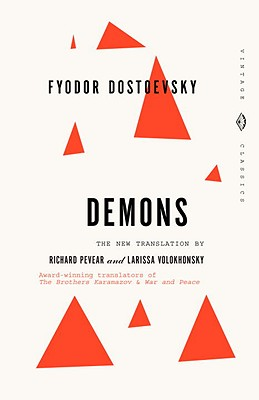 Demons (The Possessed), FYODOR DOSTOEVSKY, RICHARD PEVEAR, LARISSA VOLOKHONSKY (TRANS)