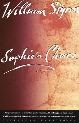 Sophie's Choice (Vintage International), WILLIAM STYRON