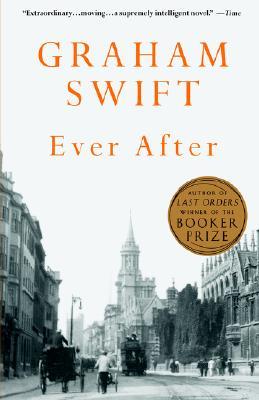 Ever After, Graham Swift